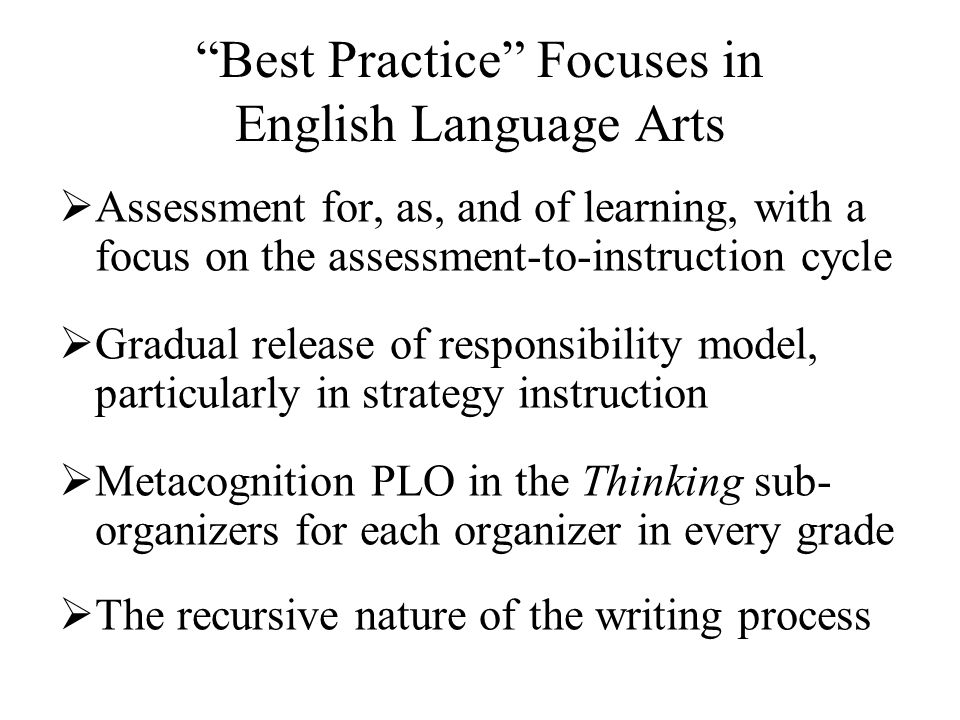 Best Practice Focuses in English Language Arts