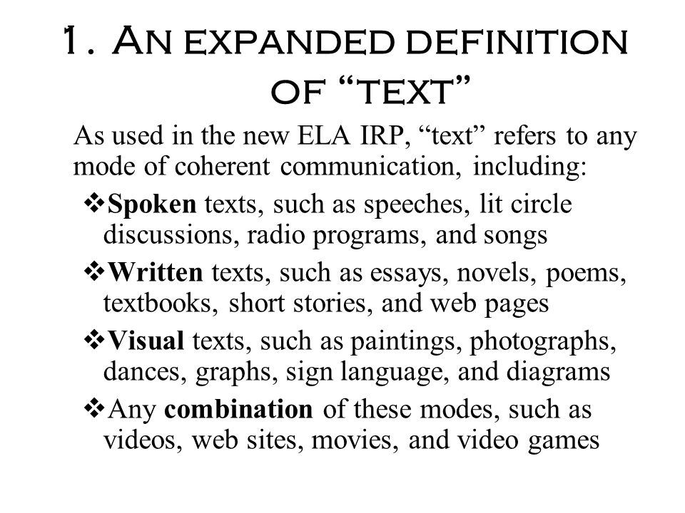An expanded definition of text