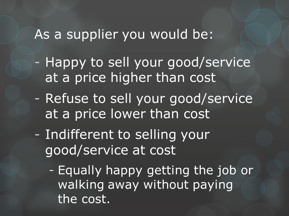 As a supplier you would be: