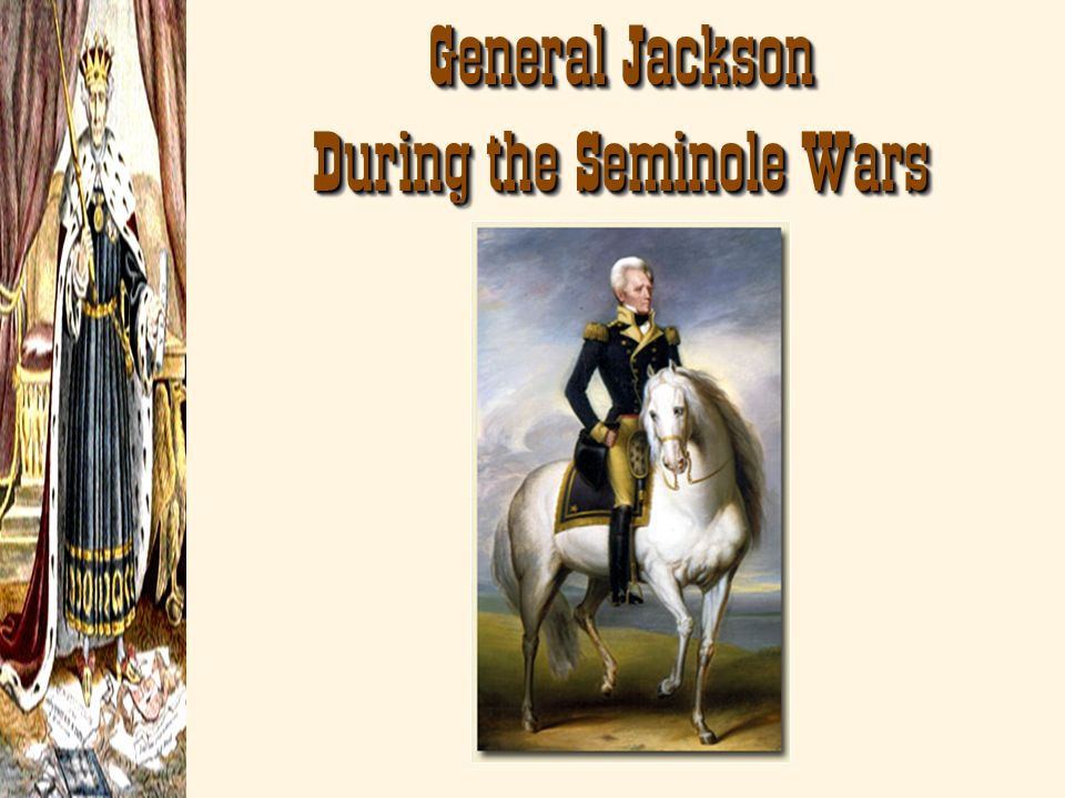 General Jackson During the Seminole Wars