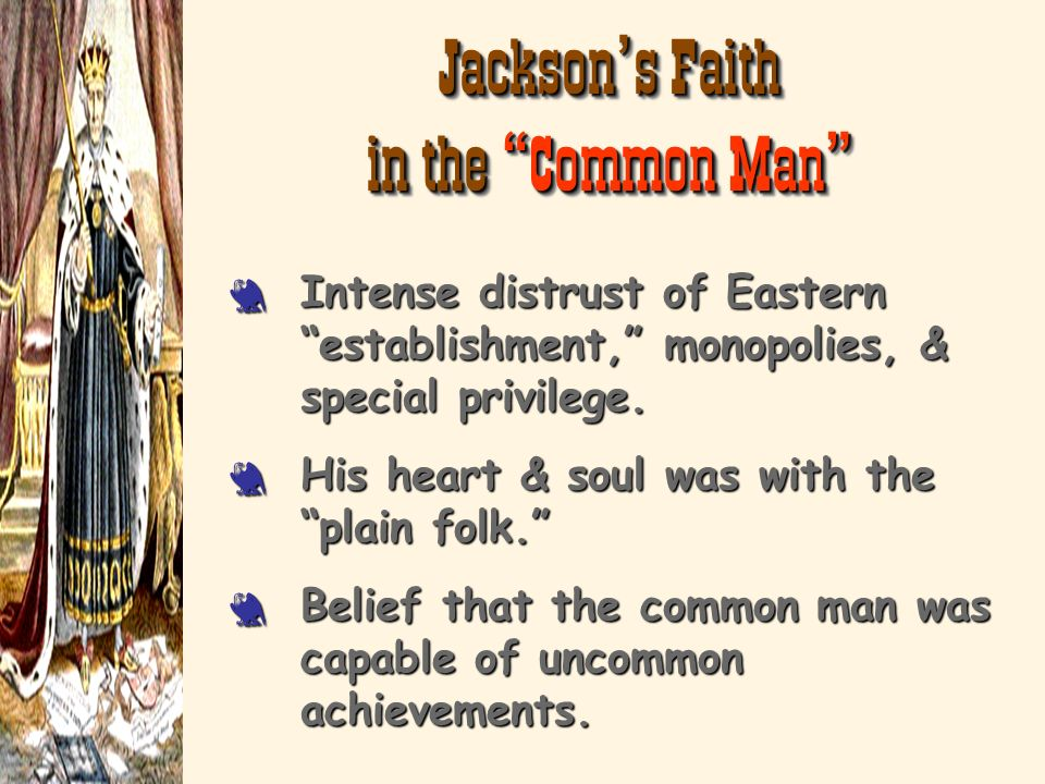 Jackson's Faith in the Common Man