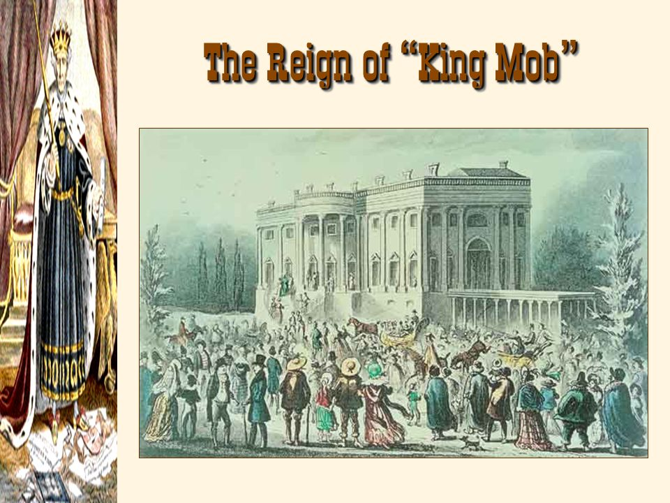 The Reign of King Mob