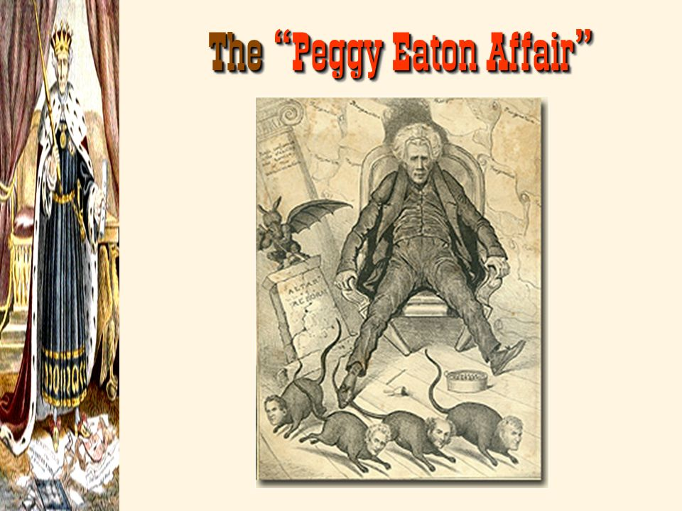 The Peggy Eaton Affair