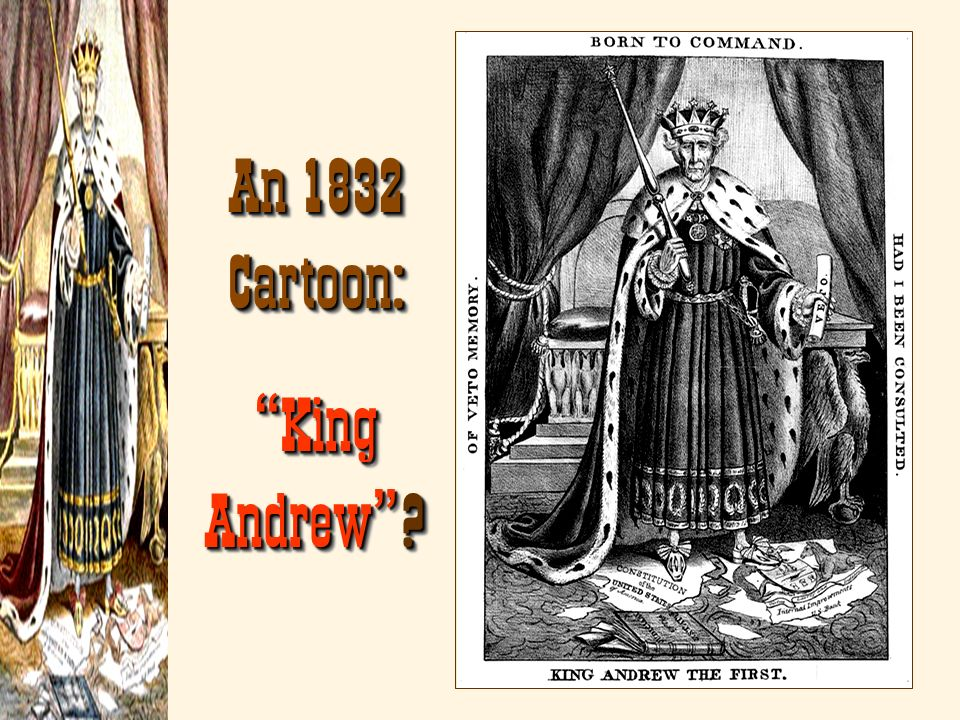 An 1832 Cartoon: King Andrew