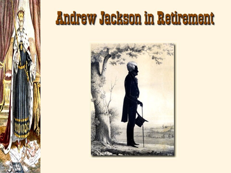 Andrew Jackson in Retirement