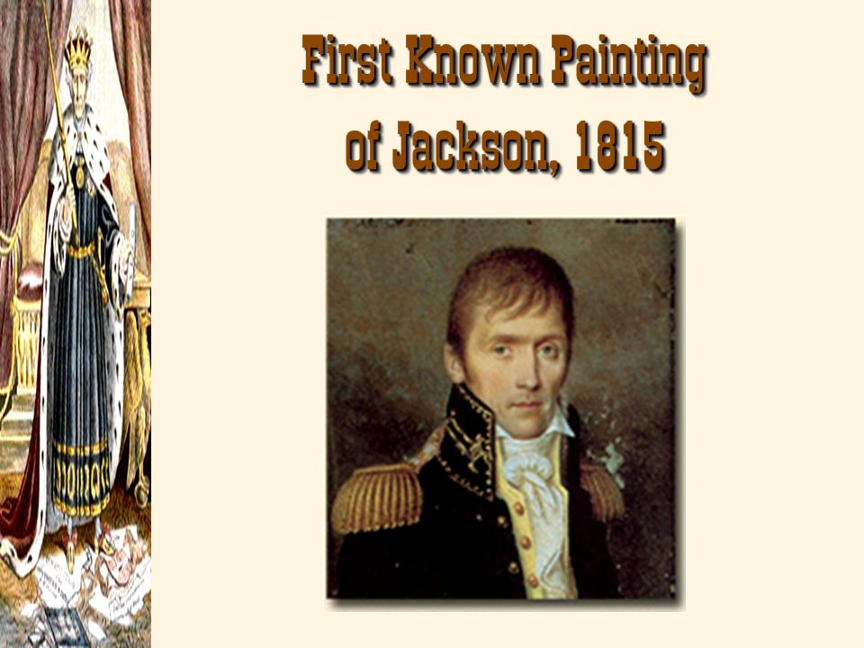 First Known Painting of Jackson, 1815