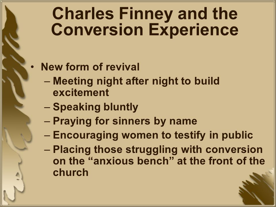 Charles Finney and the Conversion Experience
