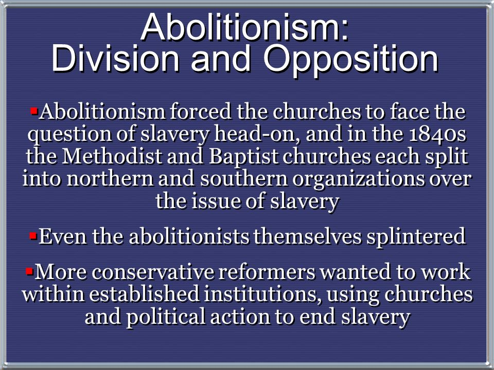 Abolitionism: Division and Opposition