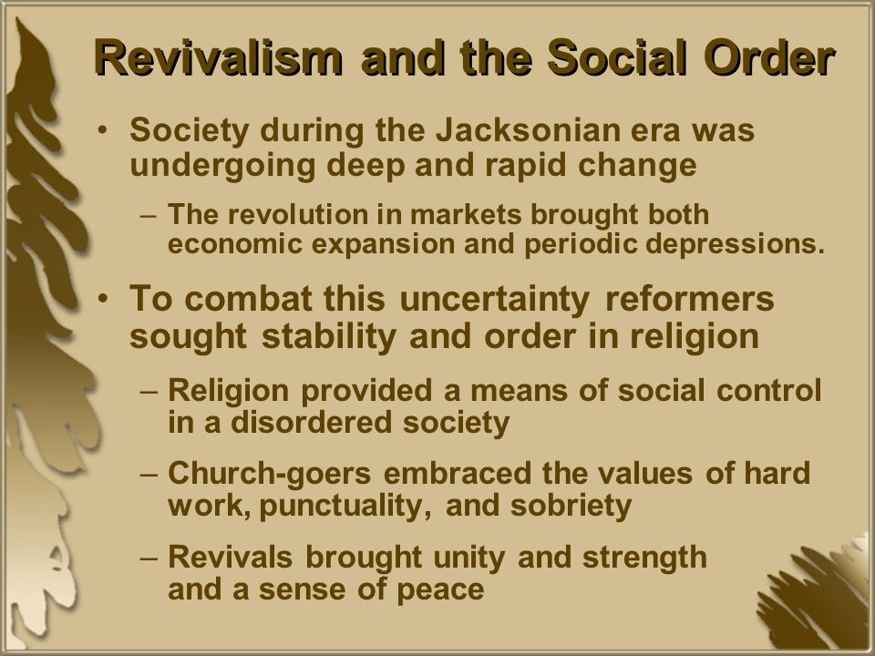 Revivalism and the Social Order