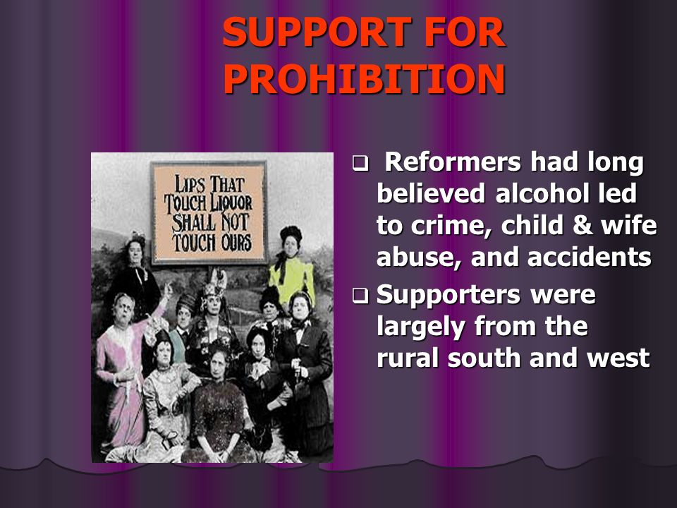 SUPPORT FOR PROHIBITION