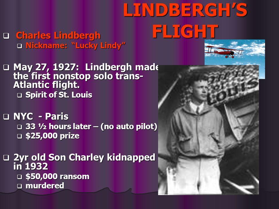 LINDBERGH'S FLIGHT Charles Lindbergh