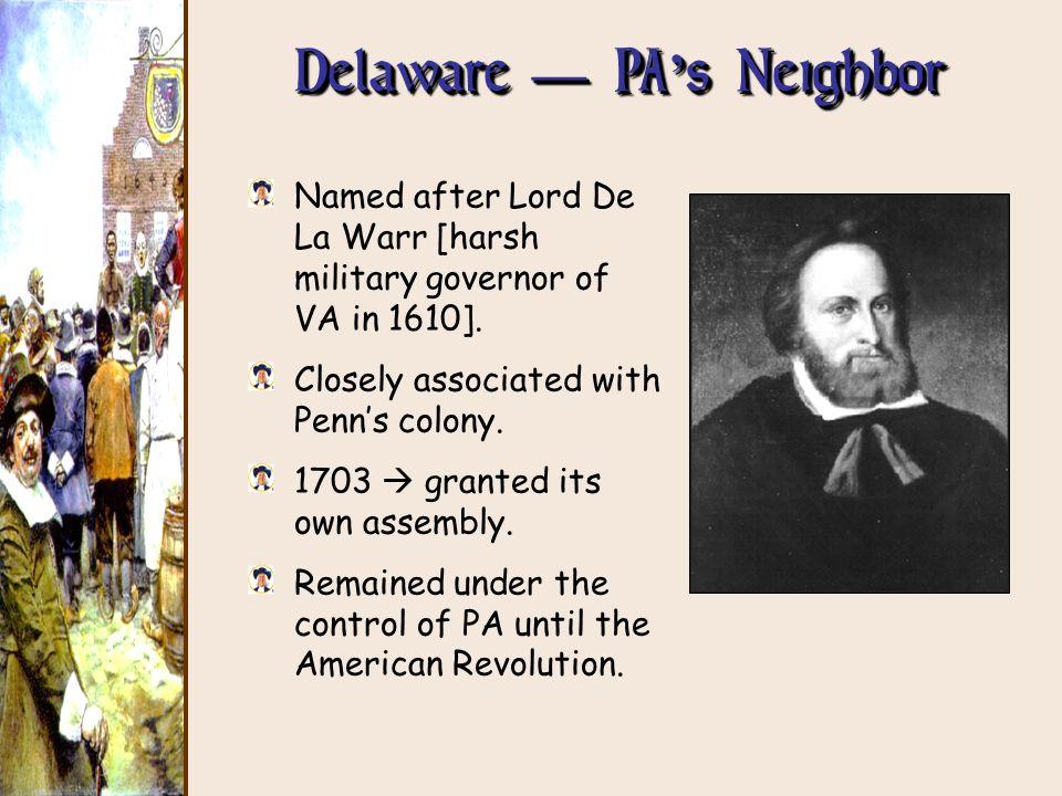 Delaware — PA's Neighbor