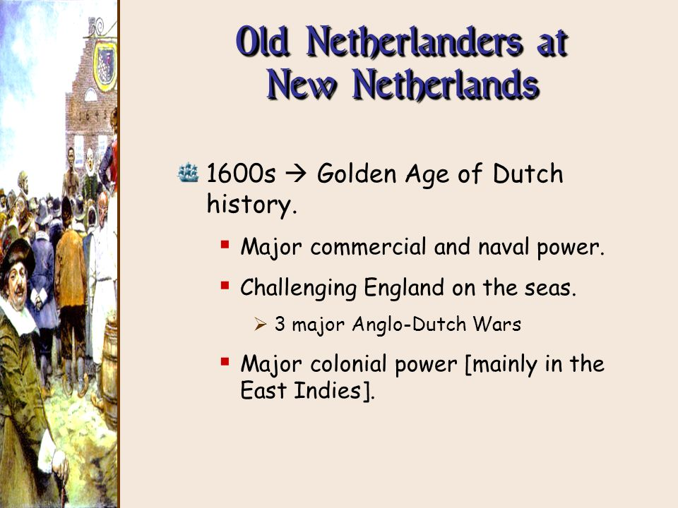 Old Netherlanders at New Netherlands