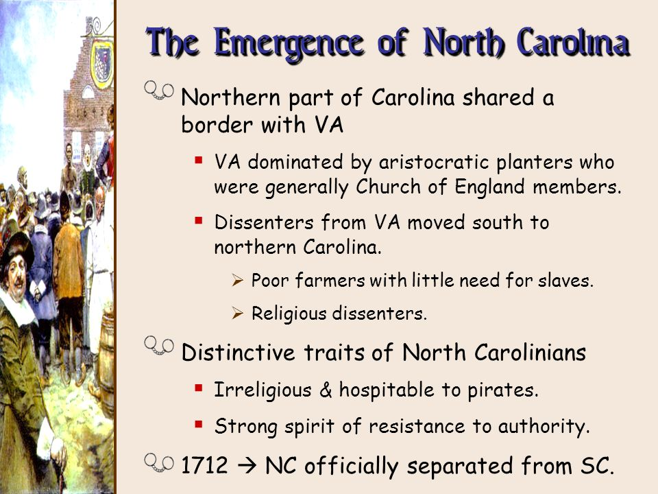 The Emergence of North Carolina