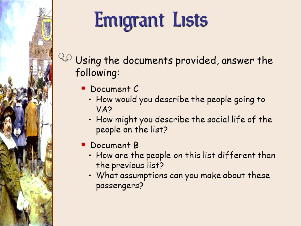 Emigrant Lists Using the documents provided, answer the following: