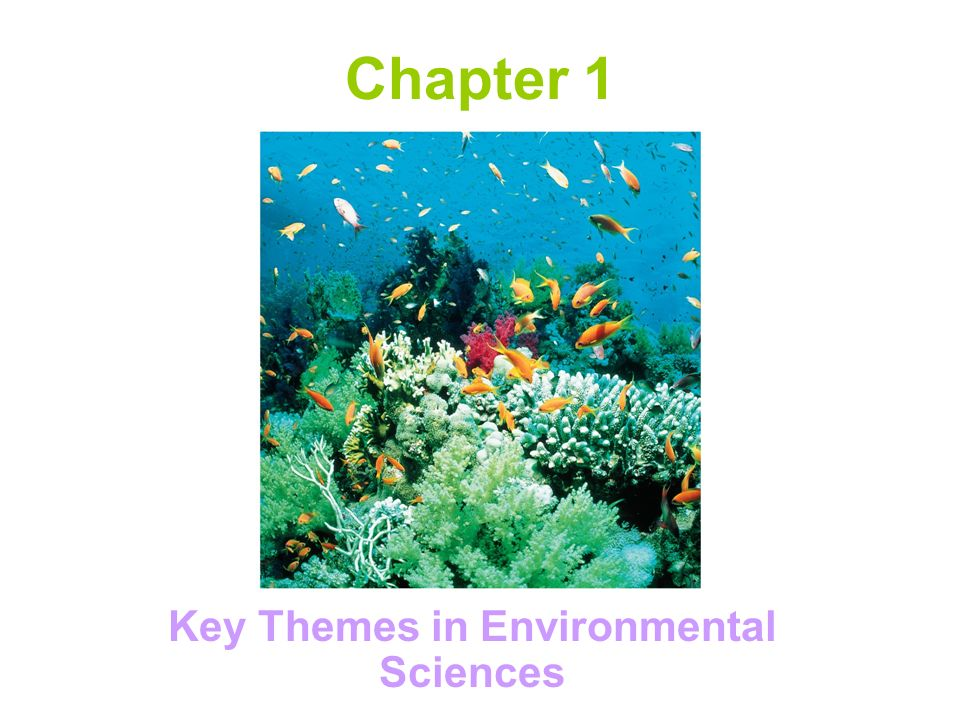 Key Themes in Environmental Sciences