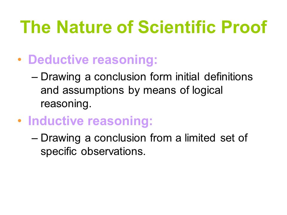 The Nature of Scientific Proof