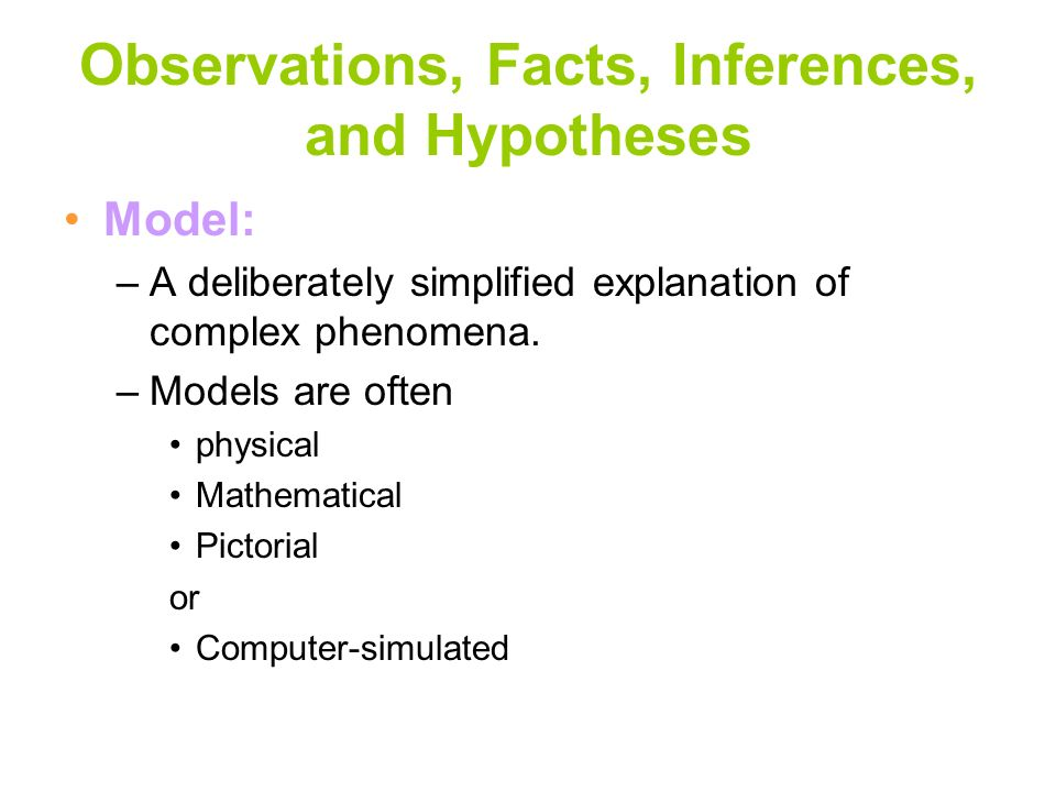 Observations, Facts, Inferences, and Hypotheses