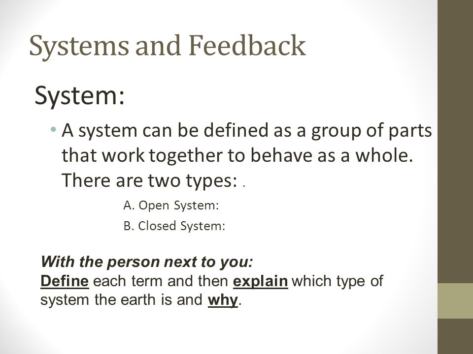 Systems and Feedback System: