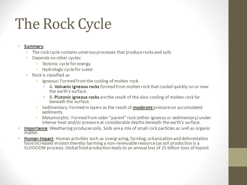 The Rock Cycle Summary:
