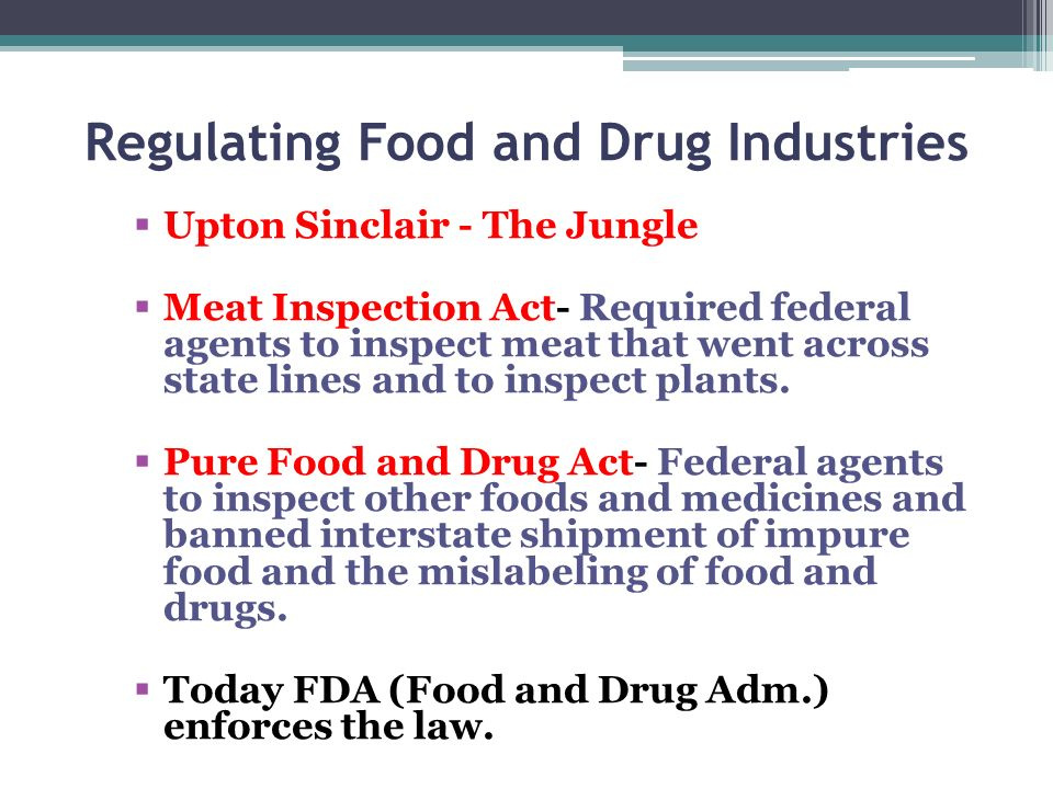 Regulating Food and Drug Industries