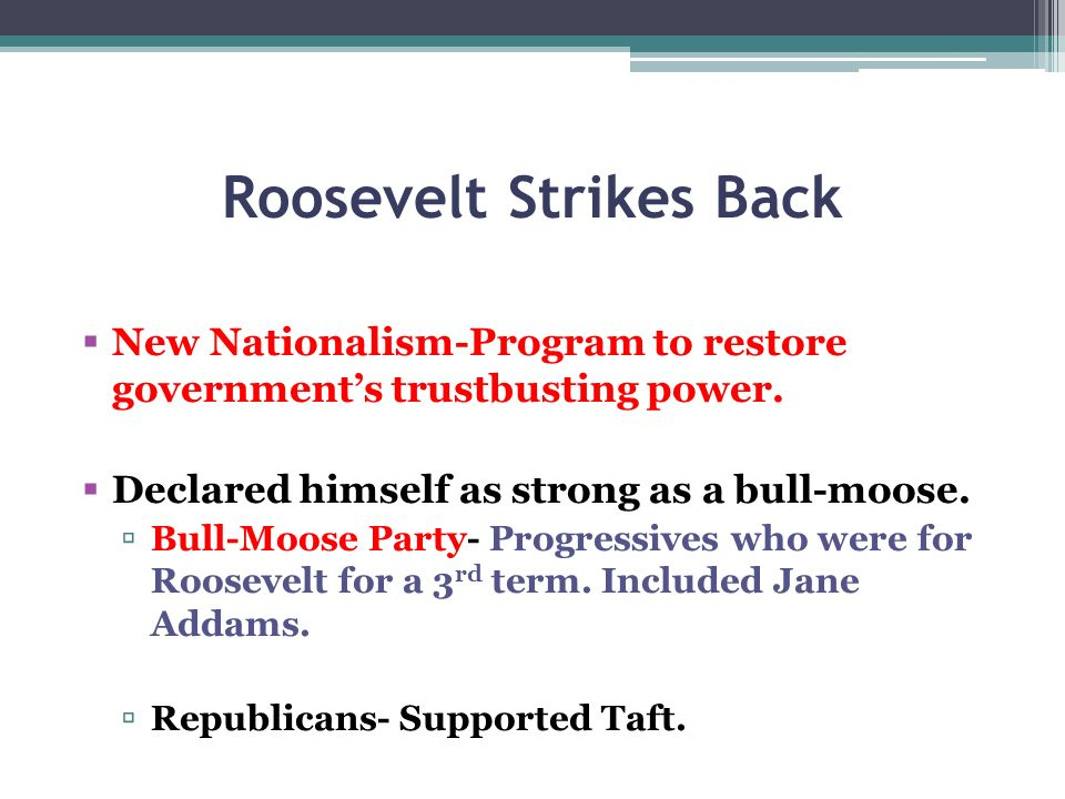 Roosevelt Strikes Back