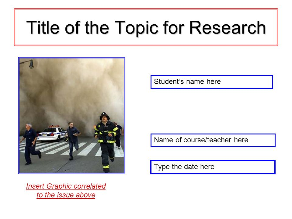 Title of the Topic for Research