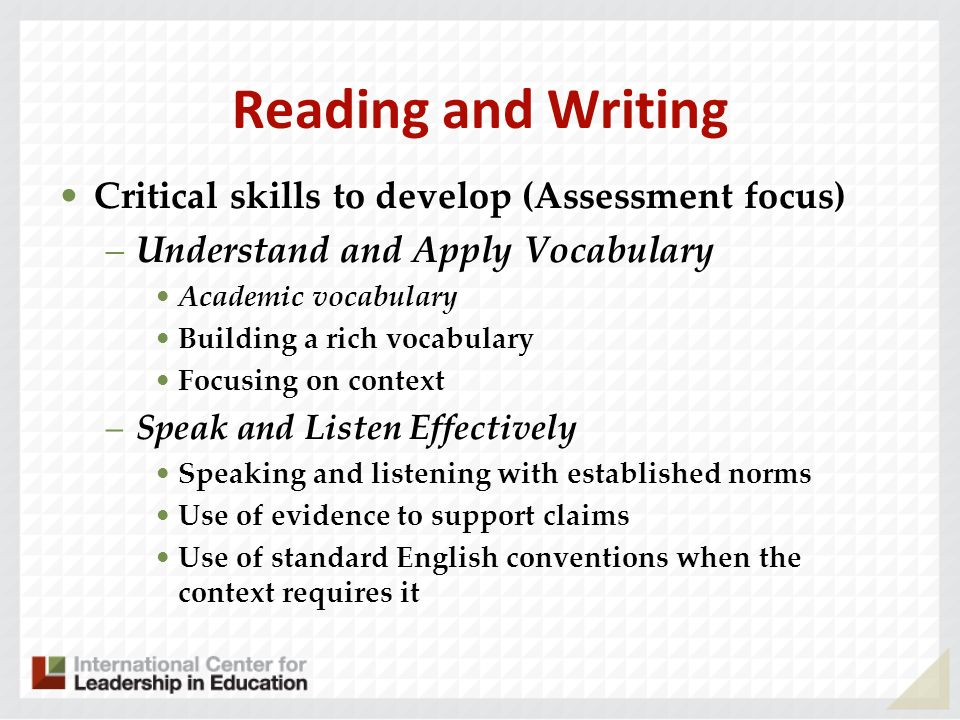 Reading and Writing Critical skills to develop (Assessment focus)