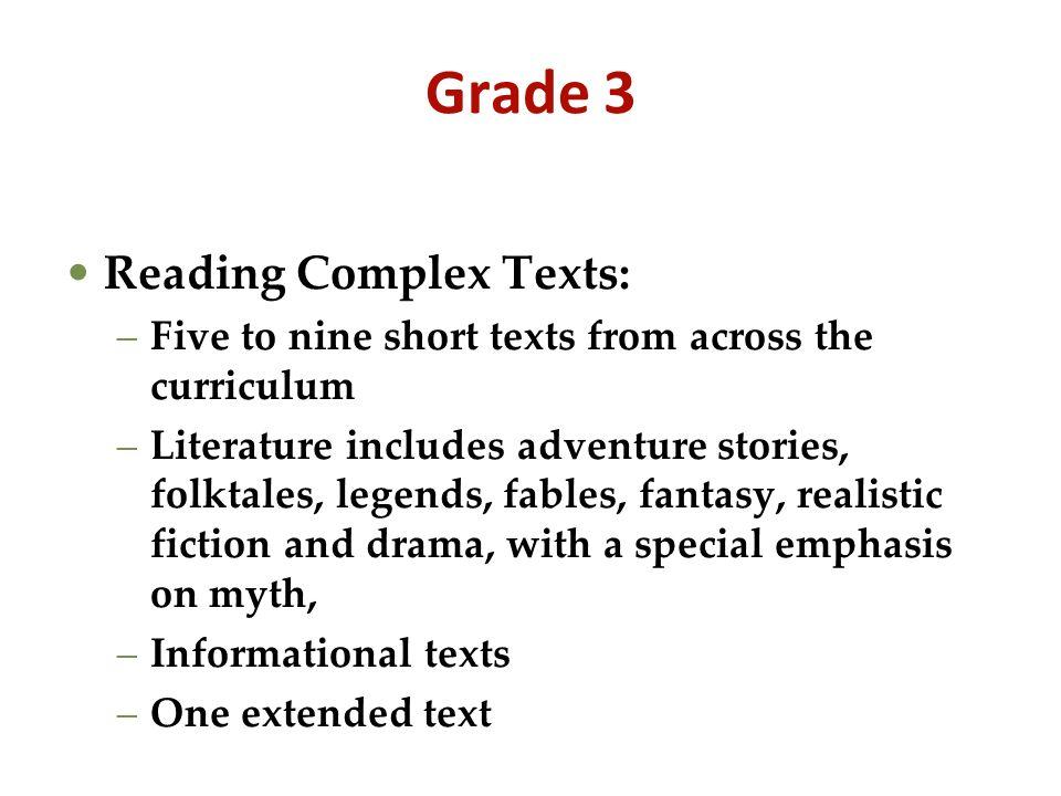 Grade 3 Reading Complex Texts: