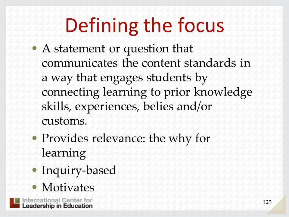 Defining the focus