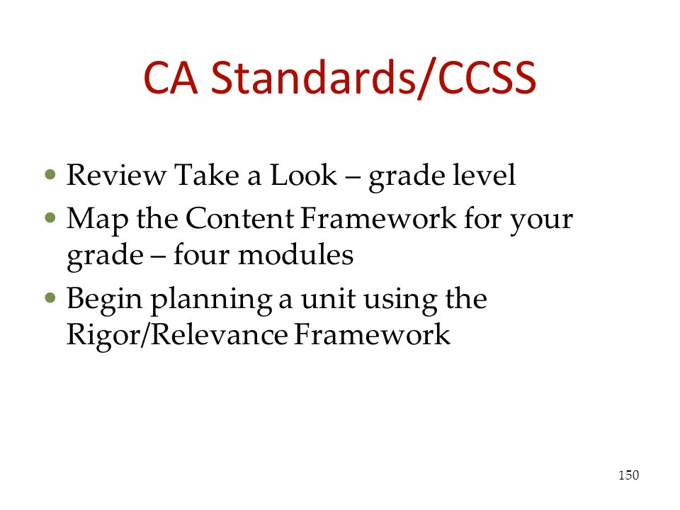 CA Standards/CCSS Review Take a Look – grade level