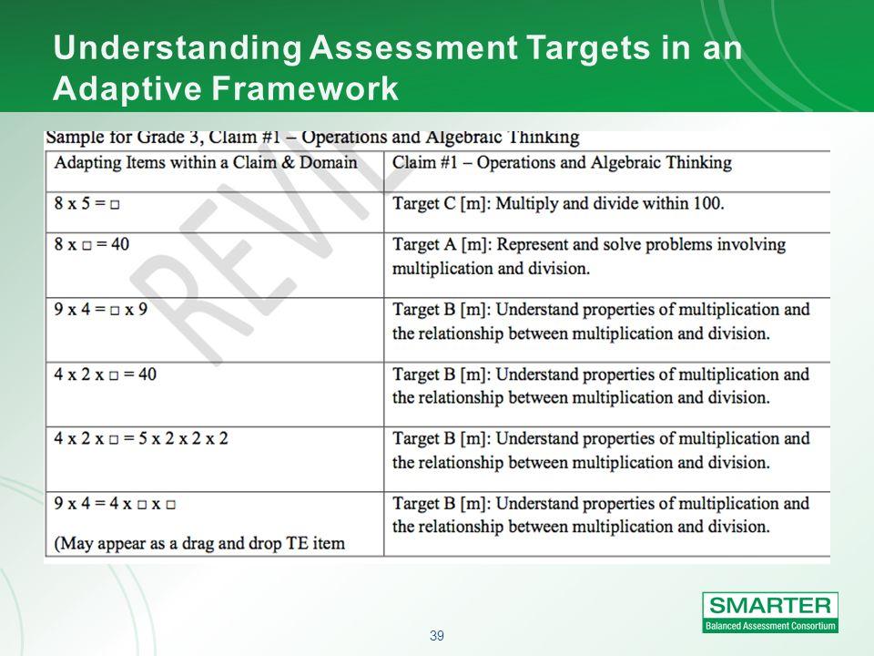 Understanding Assessment Targets in an Adaptive Framework