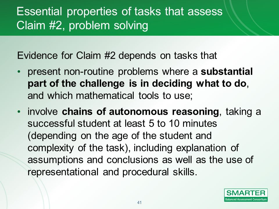 Essential properties of tasks that assess Claim #2, problem solving
