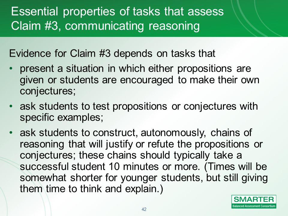 Essential properties of tasks that assess Claim #3, communicating reasoning