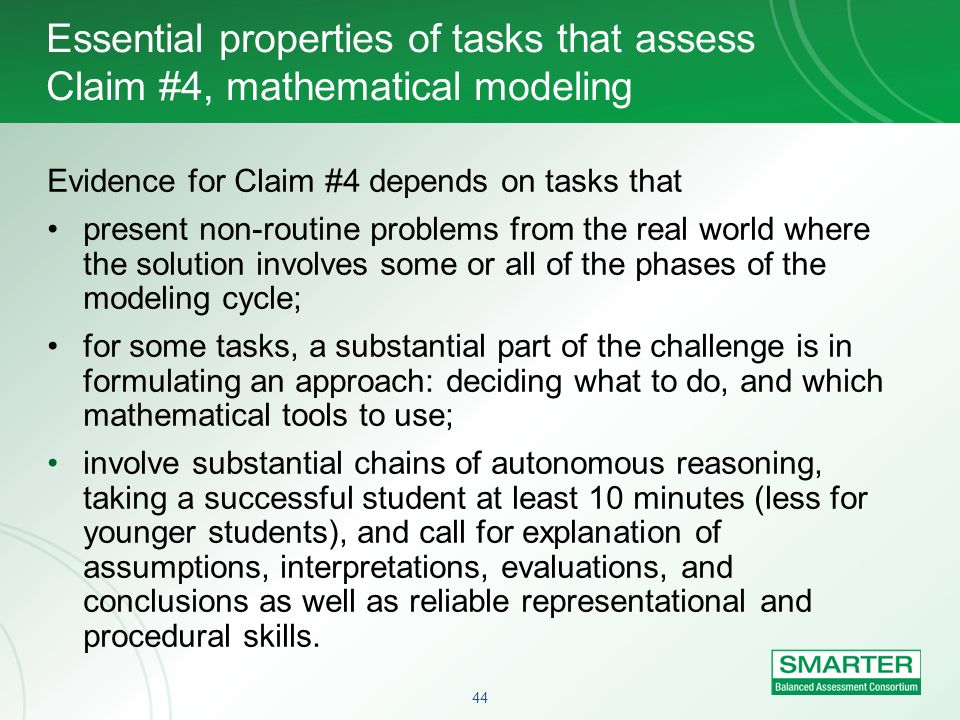 Essential properties of tasks that assess Claim #4, mathematical modeling