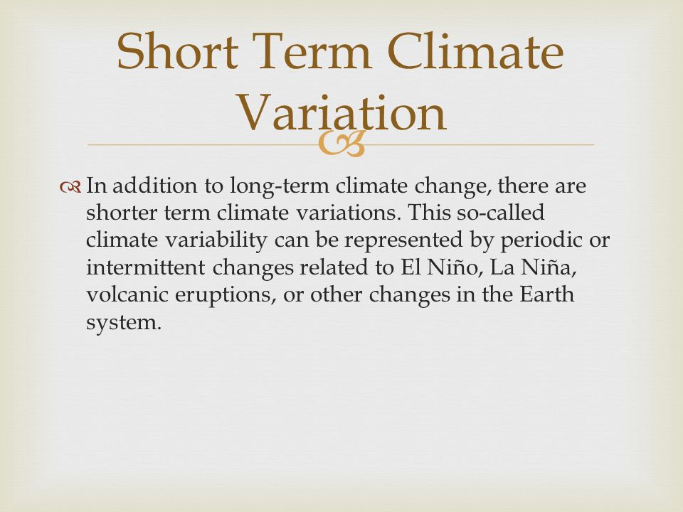 Short Term Climate Variation