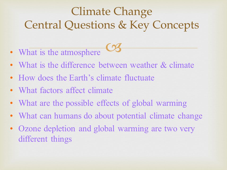 Climate Change Central Questions & Key Concepts