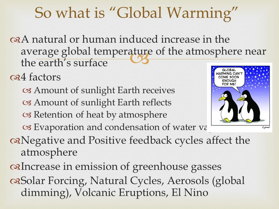So what is Global Warming