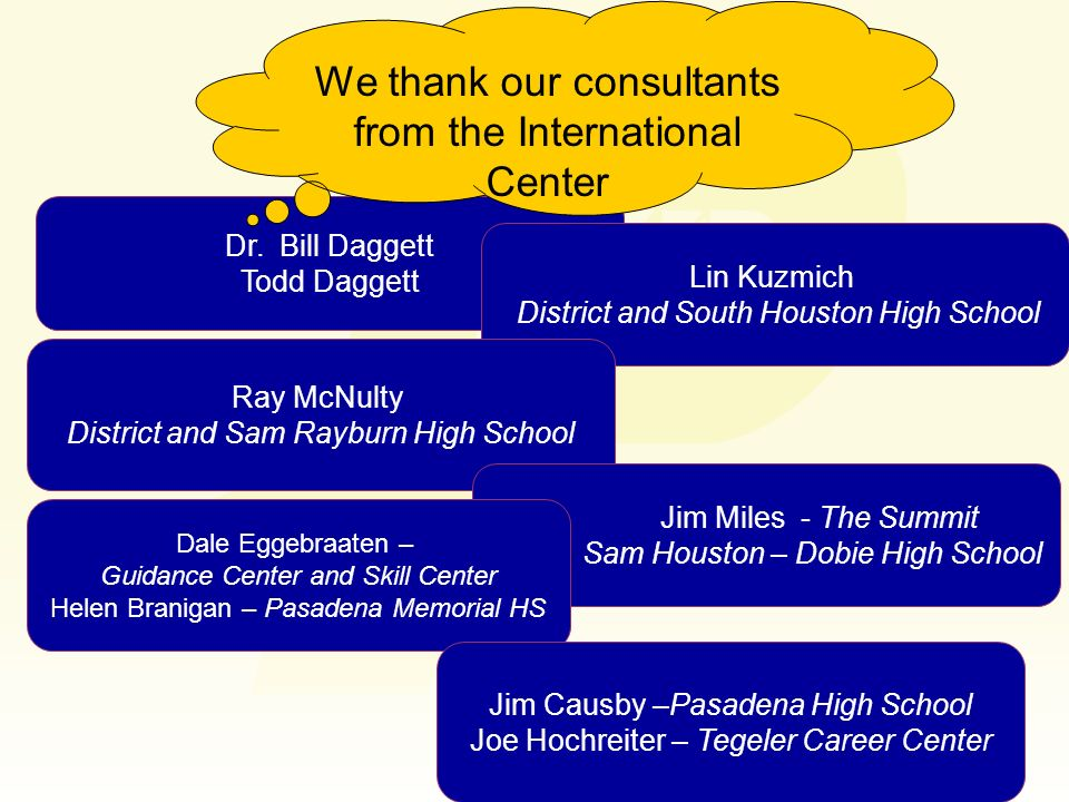 We thank our consultants from the International Center