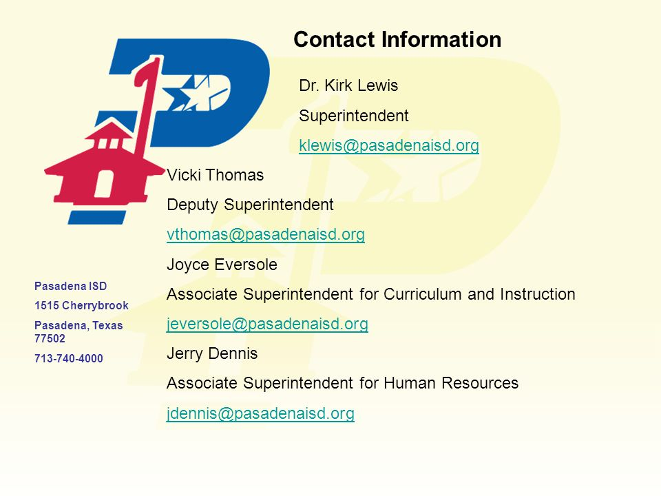 Contact Information Dr. Kirk Lewis. Superintendent. Vicki Thomas. Deputy Superintendent.