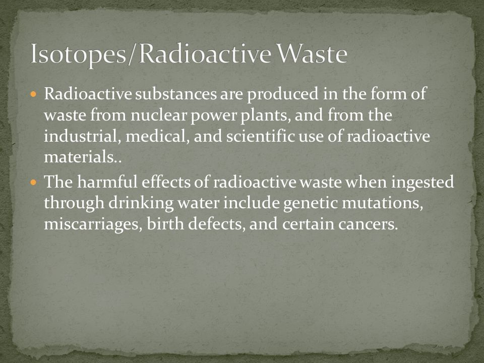 Isotopes/Radioactive Waste