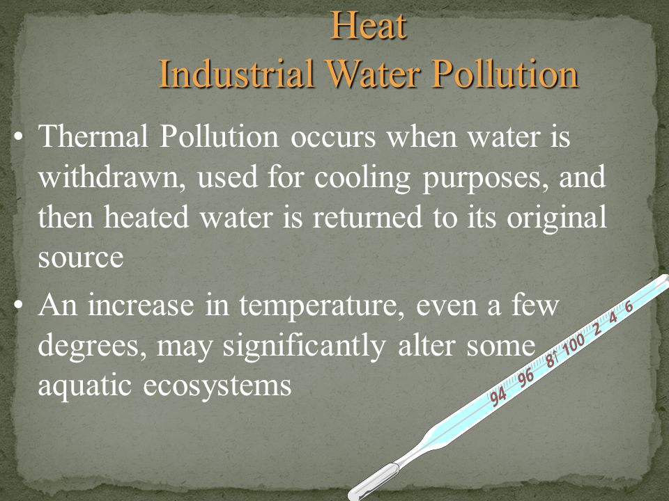 Heat Industrial Water Pollution