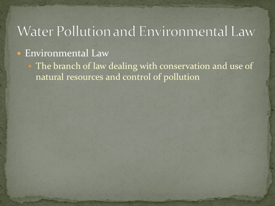 Water Pollution and Environmental Law