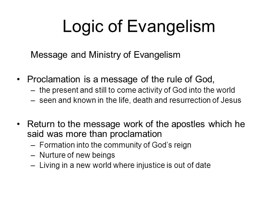 Logic of Evangelism Message and Ministry of Evangelism