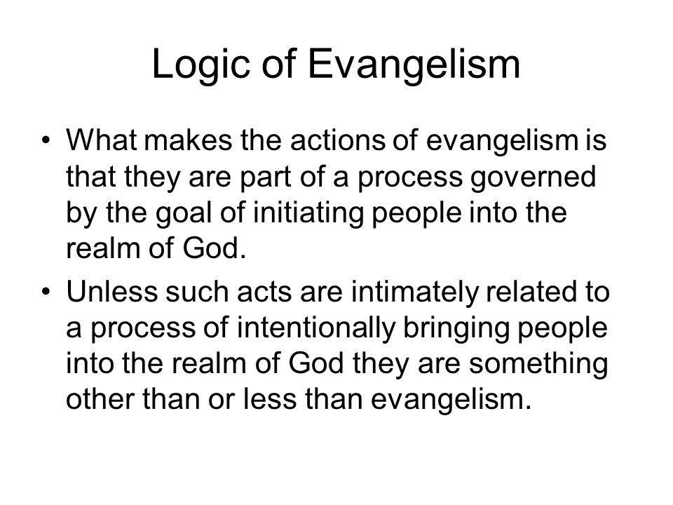 Logic of Evangelism