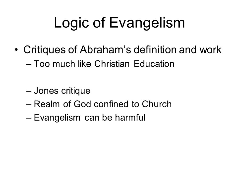 Logic of Evangelism Critiques of Abraham's definition and work