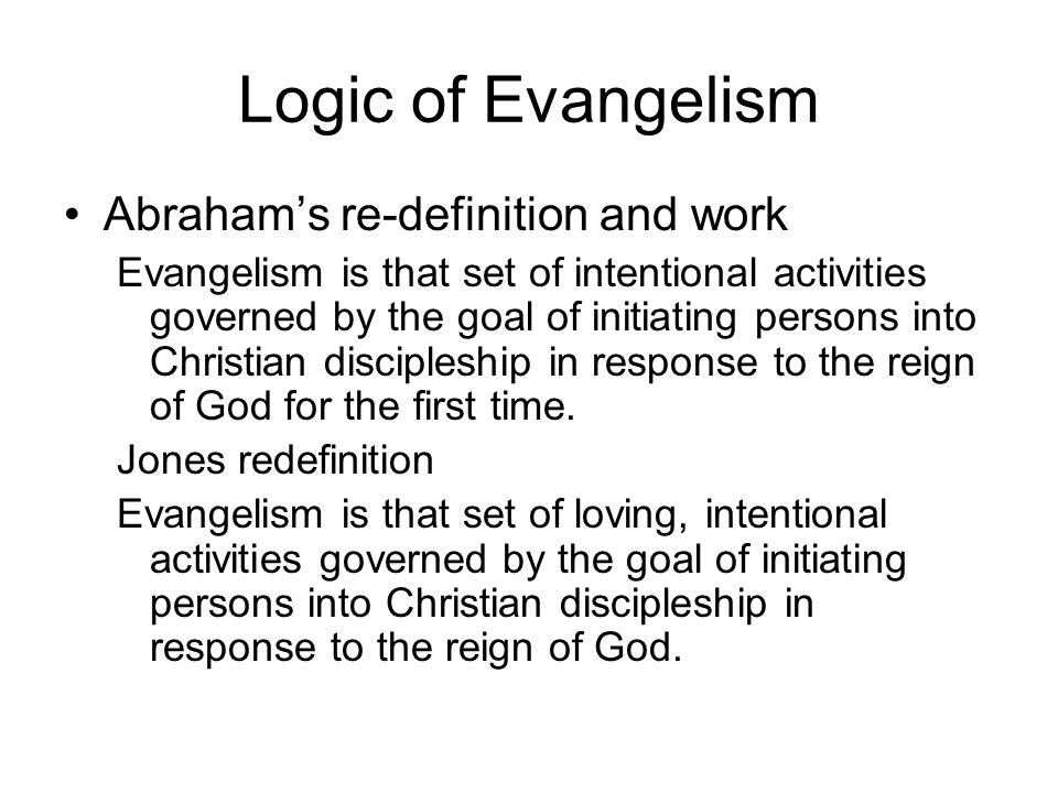 Logic of Evangelism Abraham's re-definition and work