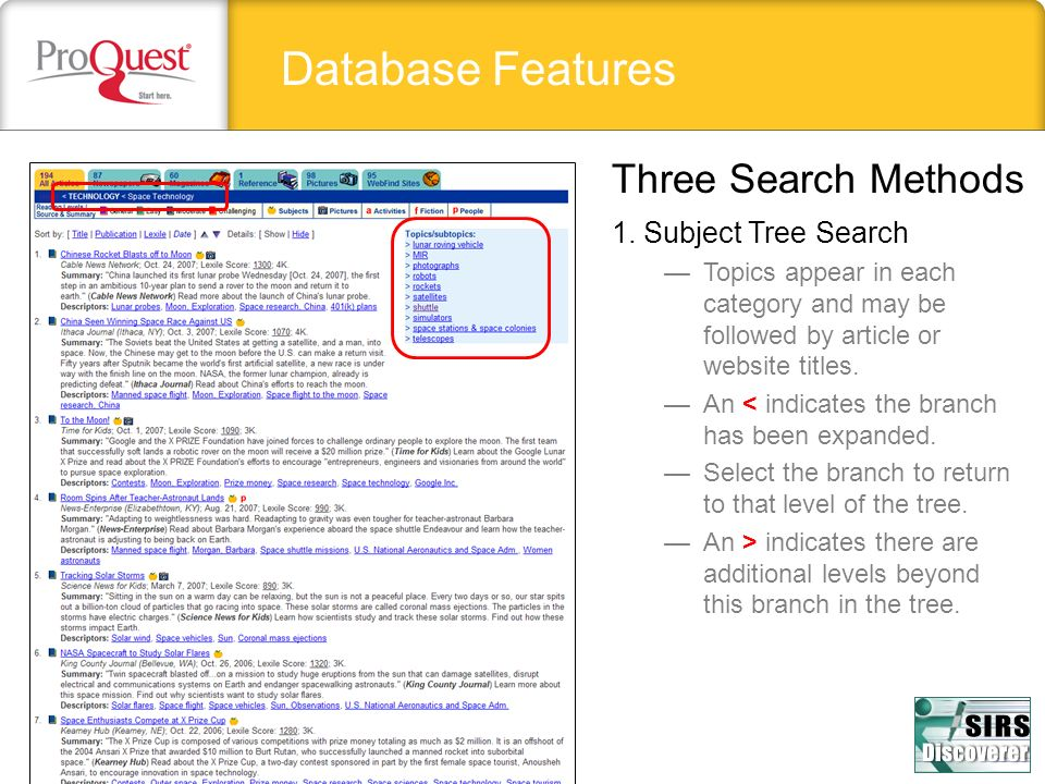 Database Features Three Search Methods 1. Subject Tree Search