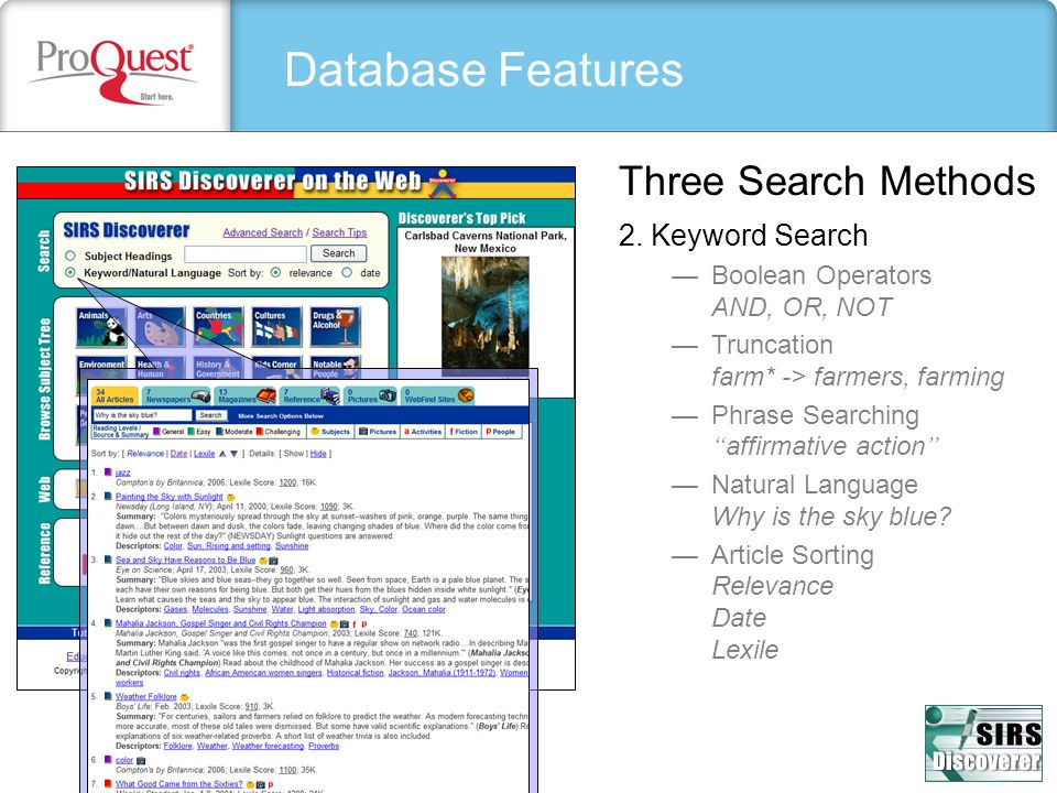 Database Features Three Search Methods 2. Keyword Search
