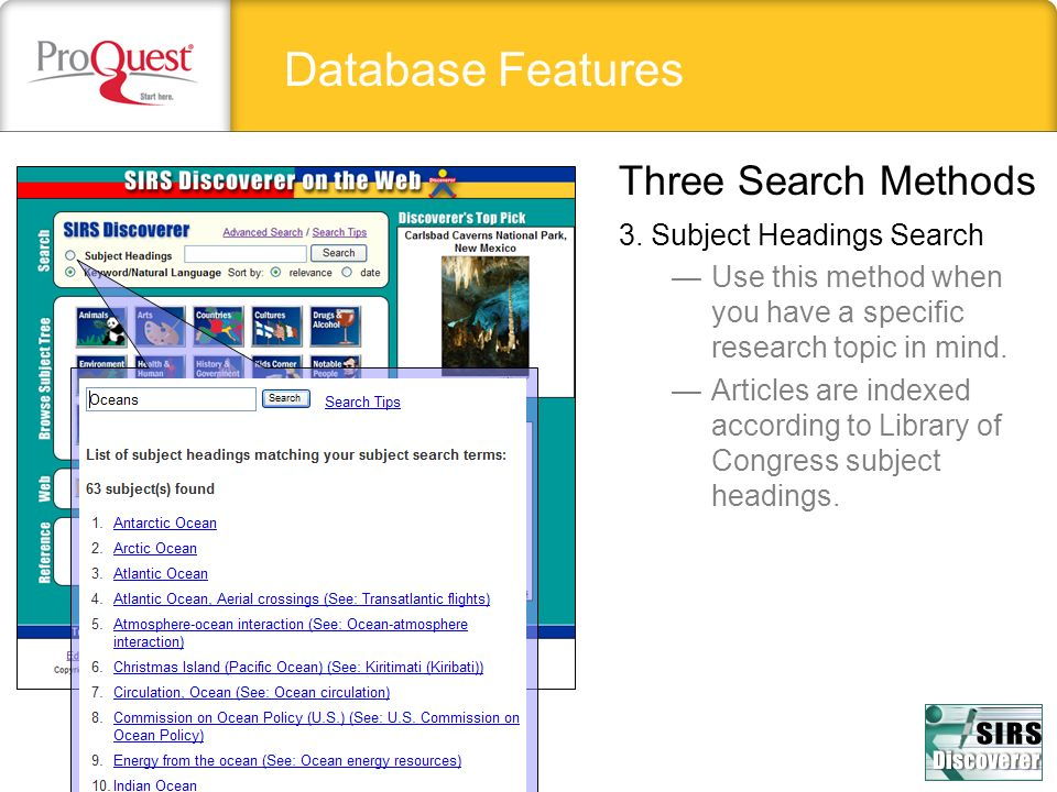 Database Features Three Search Methods 3. Subject Headings Search
